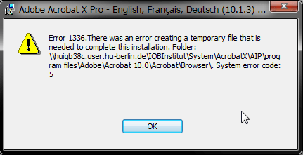 acrobatx patch slipstream error1336 Windows Installer Fehler 1336   System error code: 5   Acrobat X Pro Deployment