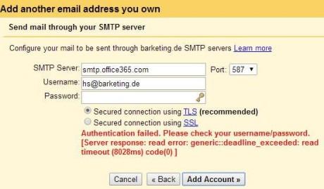 """Das Bild zeigt den GMail Dialog, in dem das Office365 Konto als Senden Als Account hinzugefügt werden soll. Allerdings erscheint der Fehler """"Server response: read error: generic::deadline_exceeded: read timeout code(0)"""""""
