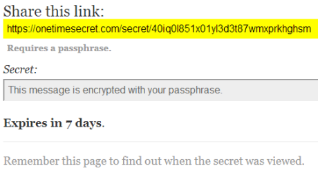 onetimesecret.com generated secret page 460x250 Private/Geheime Informationen einmalig im Internet teilen mit OneTimeSecret.com