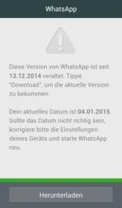 """Das Bild zeigt einen Whatsapp Dialog, der warnt, dass das """"Ablaufdatum"""" dieser (veralteten) Whatsapp Version abgelaufen ist und diese deswegen nicht mehr benutzt werden kann. Das folgende Bild zeigt, wie sich dieser Dialog umgehen lässt."""